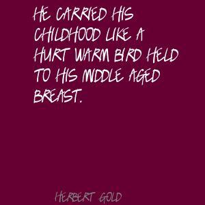 Herbert Gold's quote #1