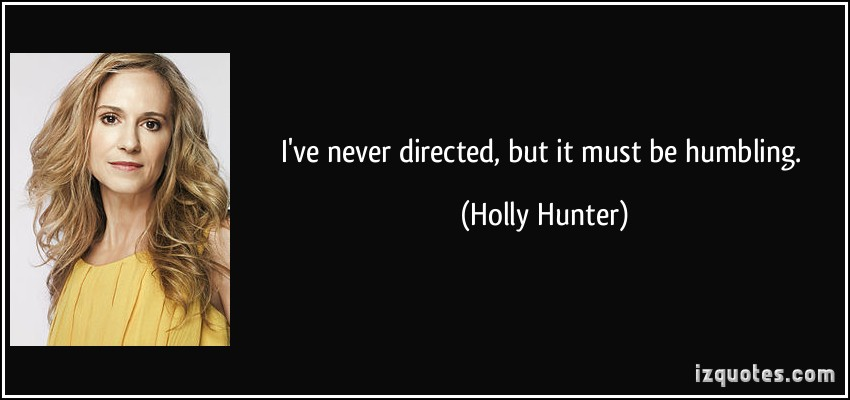 Holly Hunter's quote #2