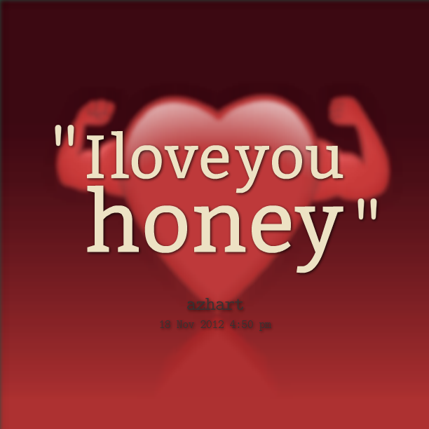 Honey quote #5