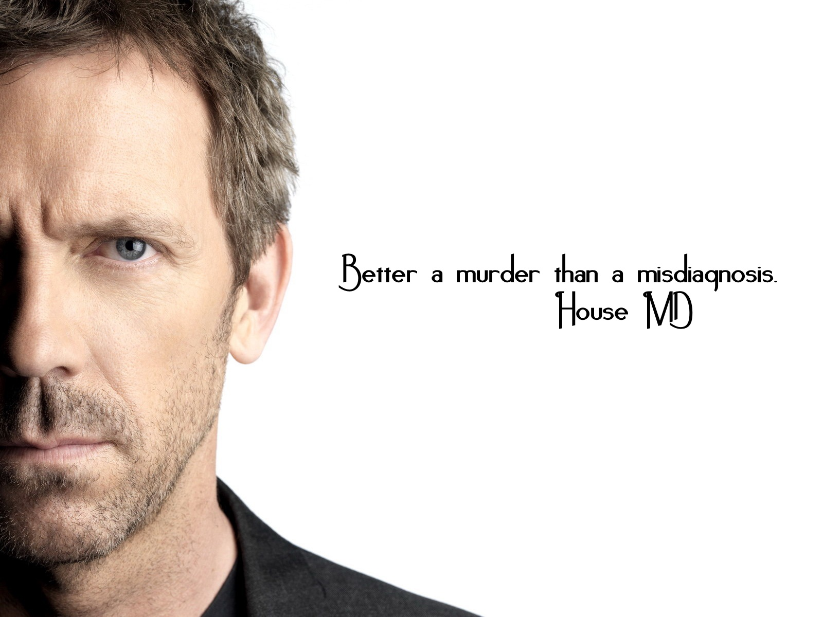 House quote #1