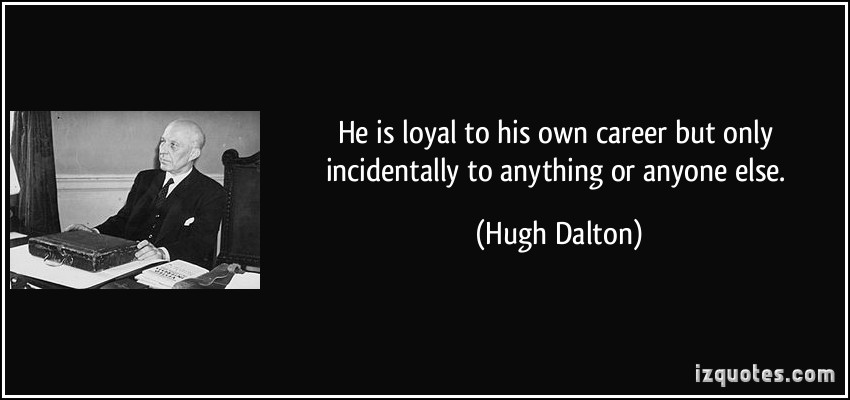 Hugh Dalton's quote #1