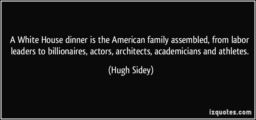 Hugh Sidey's quote #1