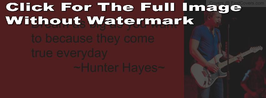 Hunter Hayes's quote #6