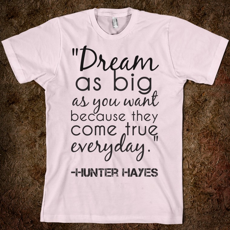 Hunter Hayes's quote #7