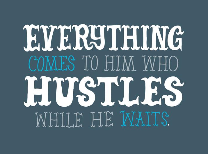 Hustle quote #1