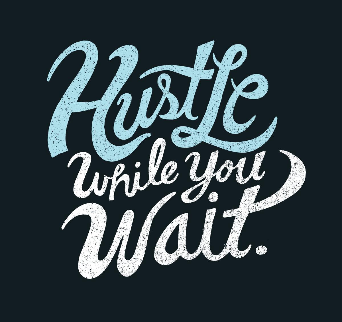 Hustle quote #7