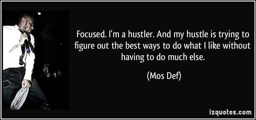 Hustler quote #1