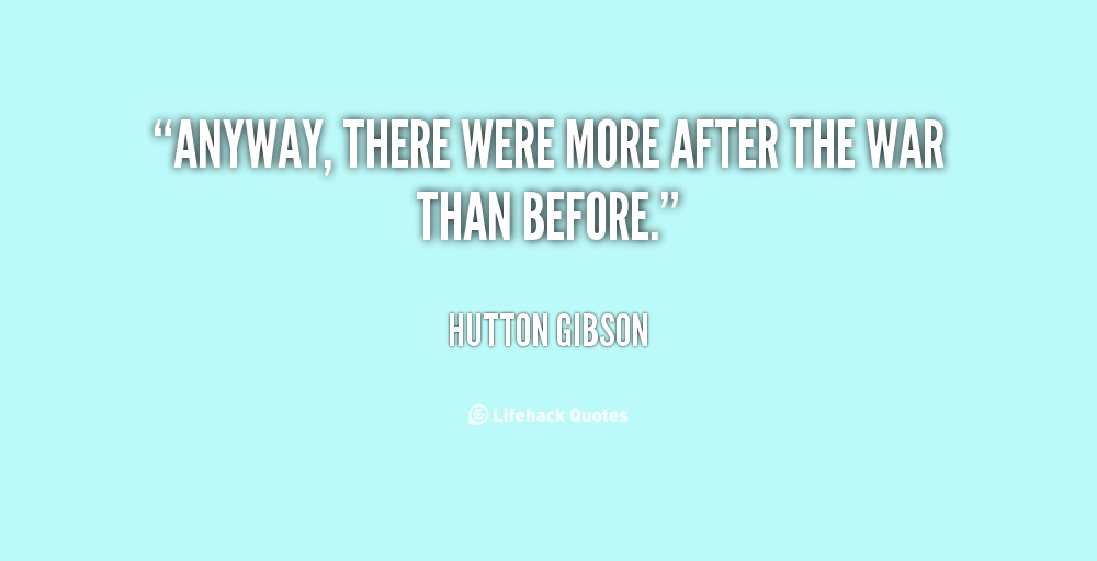 Hutton Gibson's quote #2