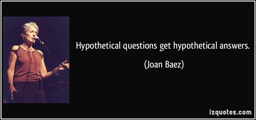 Hypothetical quote #2