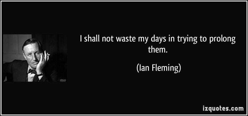 Ian Fleming's quote #5