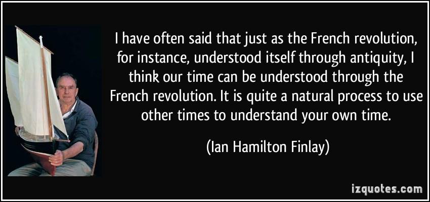 Ian Hamilton Finlay's quote #6