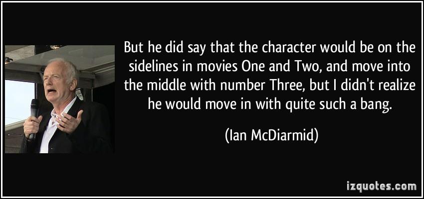 Ian McDiarmid's quote #1