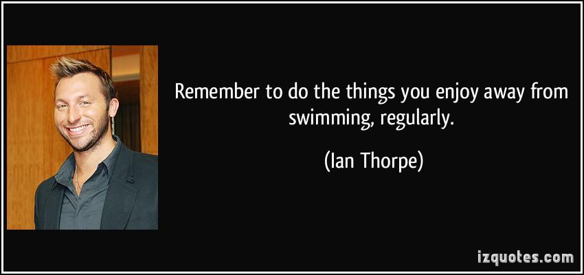 Ian Thorpe's quote #2