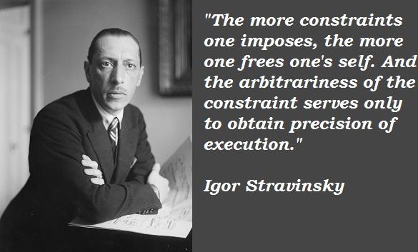 Igor Stravinsky's quote #3