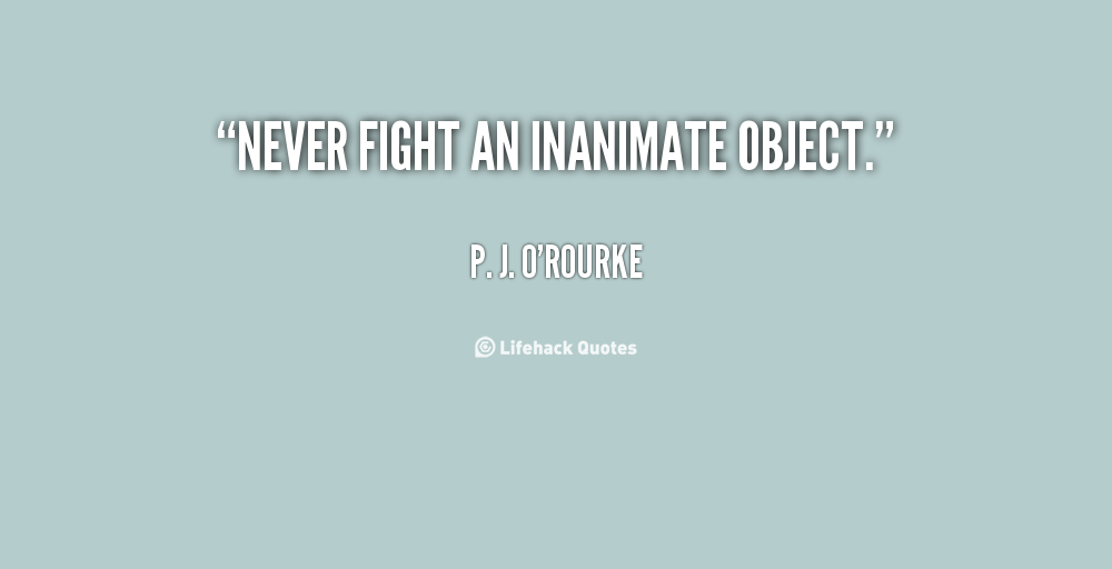 Inanimate quote #1