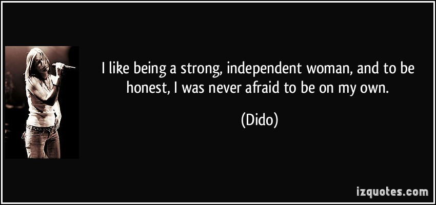 Independent Woman quote #2