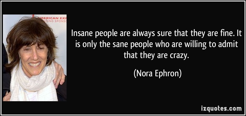 Insane People quote #2