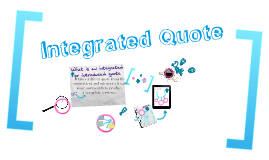 Integrated quote