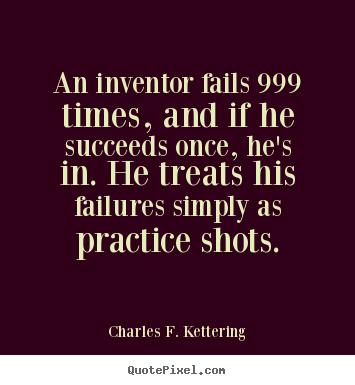 Inventor quote #4