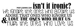 Irony quote #6