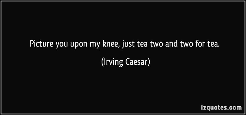 Irving Caesar's quote #2