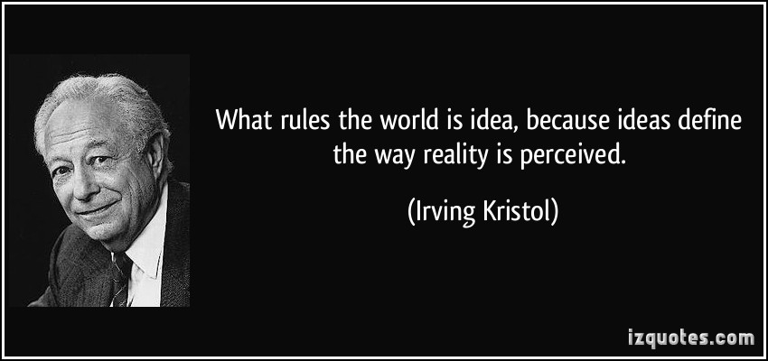 Irving Kristol's quote