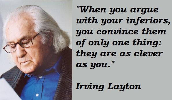 Irving Layton's quote #1