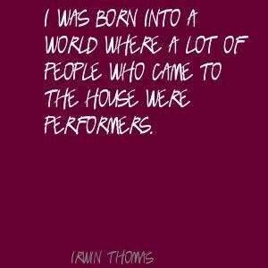 Irwin Thomas's quote #4