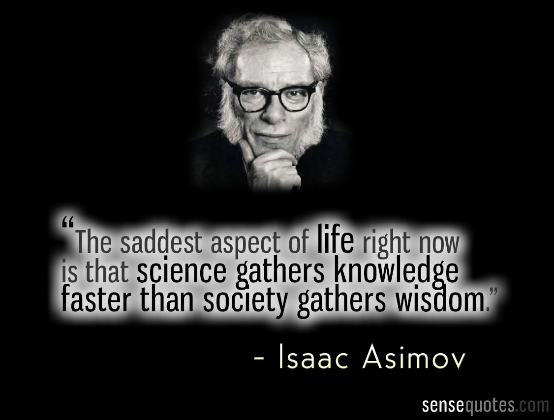 Isaac Asimov's quote #3