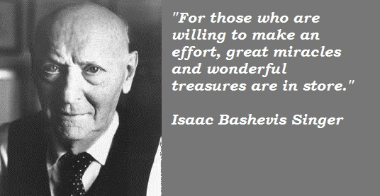 Isaac Bashevis Singer's quote #1