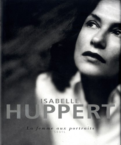 Isabelle Huppert's quote #4