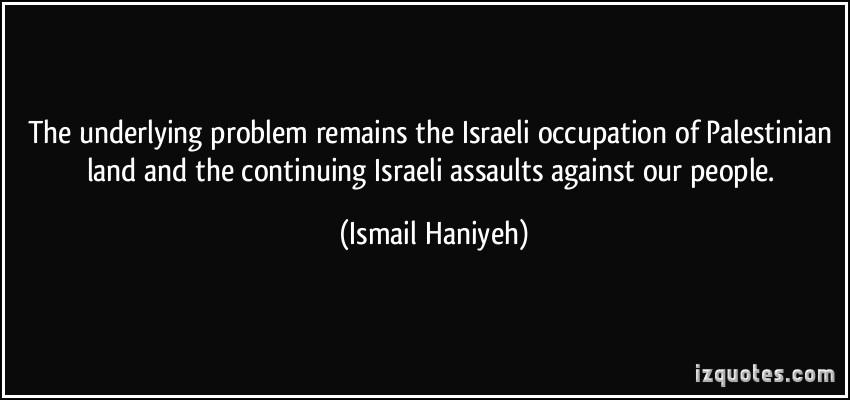 Ismail Haniyeh's quote #2