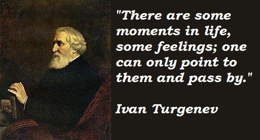 Ivan Turgenev's quote #3