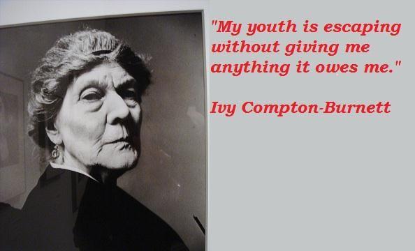 Ivy Compton-Burnett's quote #3