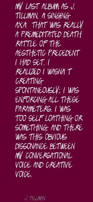 J. Tillman's quote #6