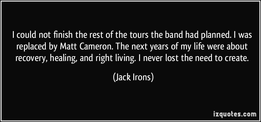 Jack Irons's quote #2