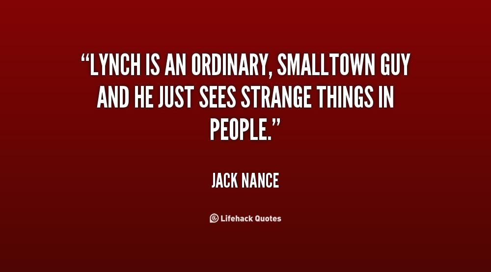 Jack Nance's quote #4