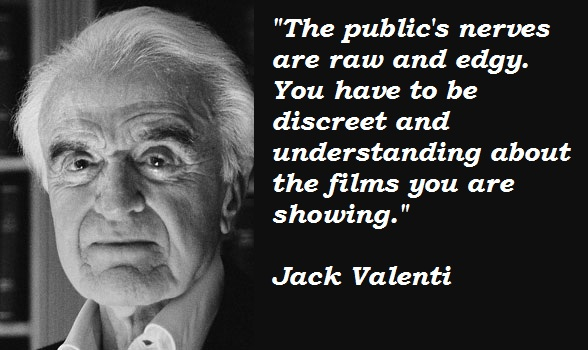 Jack Valenti's quote #4