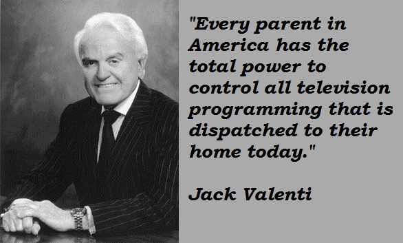Jack Valenti's quote #1