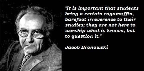 Jacob Bronowski's quote #2