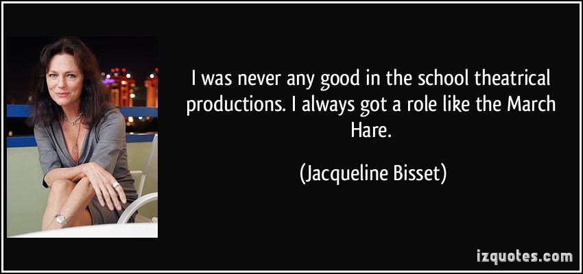 Jacqueline Bisset's quote #6