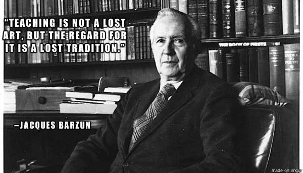 Jacques Barzun's quote #4