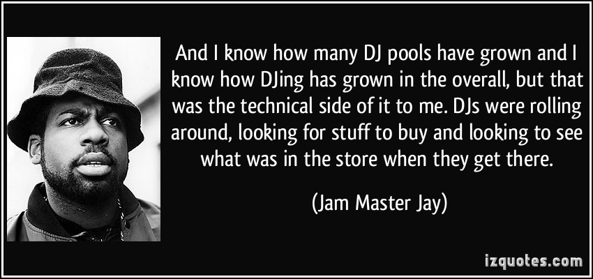 Jam Master Jay's quote #4