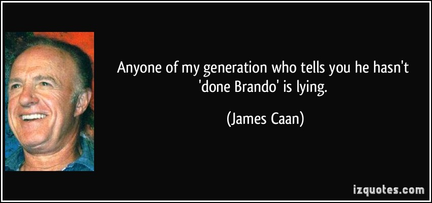 James Caan's quote #3