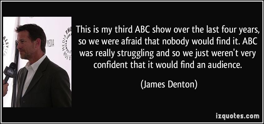 James Denton's quote #4