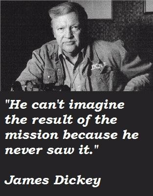 James Dickey's quote #1