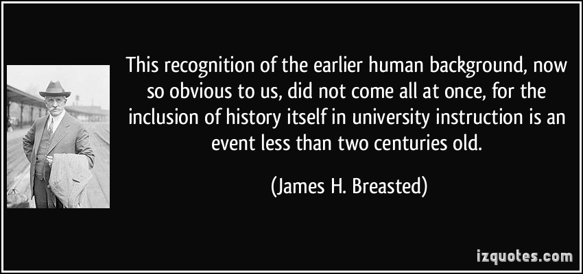 James Henry Breasted's quote #1