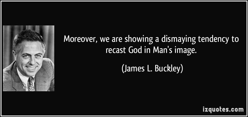 James L. Buckley's quote #6