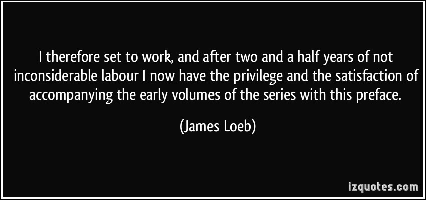 James Loeb's quote #2