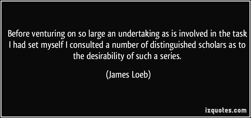 James Loeb's quote #3